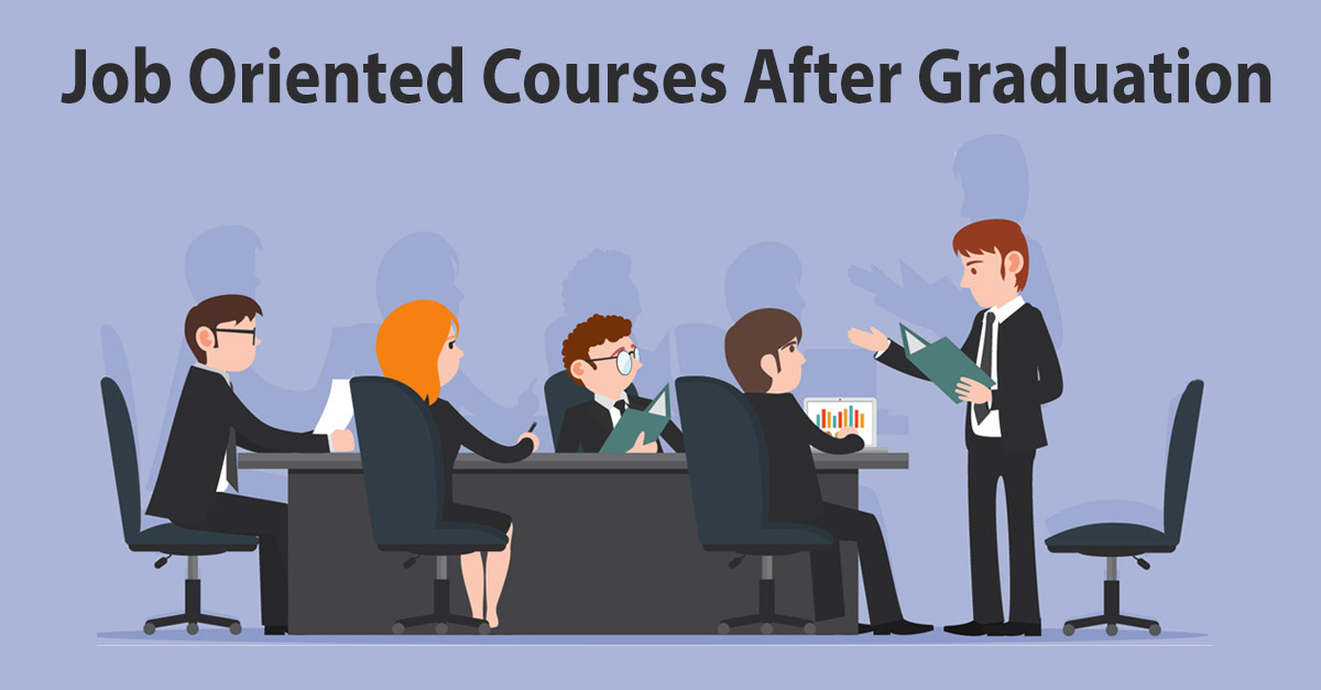 job oriented courses after graduation skills for 100 job in